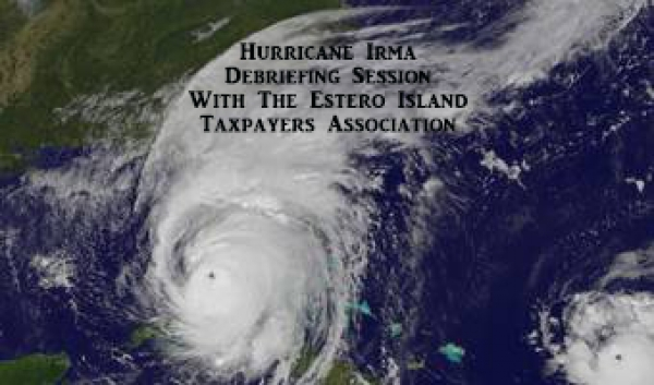 Hurricane Irma Debriefing Session With The Estero Island Taxpayers Association