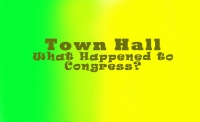 America's Town Hall:   What Happened to Congress?