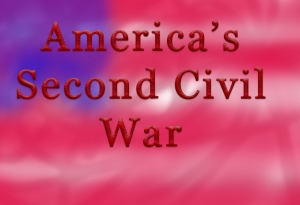 America's Second Civil War