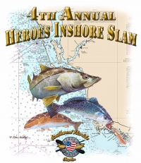The 4th Annual Heroes Inshore Slam Tournament
