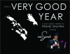 "Frank Sinatra Show ""It Was A Very Good Year"" Comes To Town"