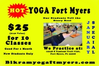 Get In Shape Special... $25 for 10 - 90 minute sessions BIKRAM YOGA of Fort Myers