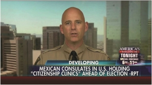 """Put America First For Once"" Says Arizona Sheriff Paul Babeu in Response to Mexico's Anti-Trump 'Citizenship Clinics'"